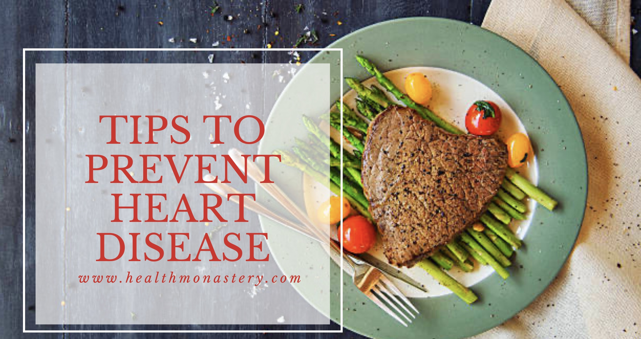 8 tips to prevent heart disease