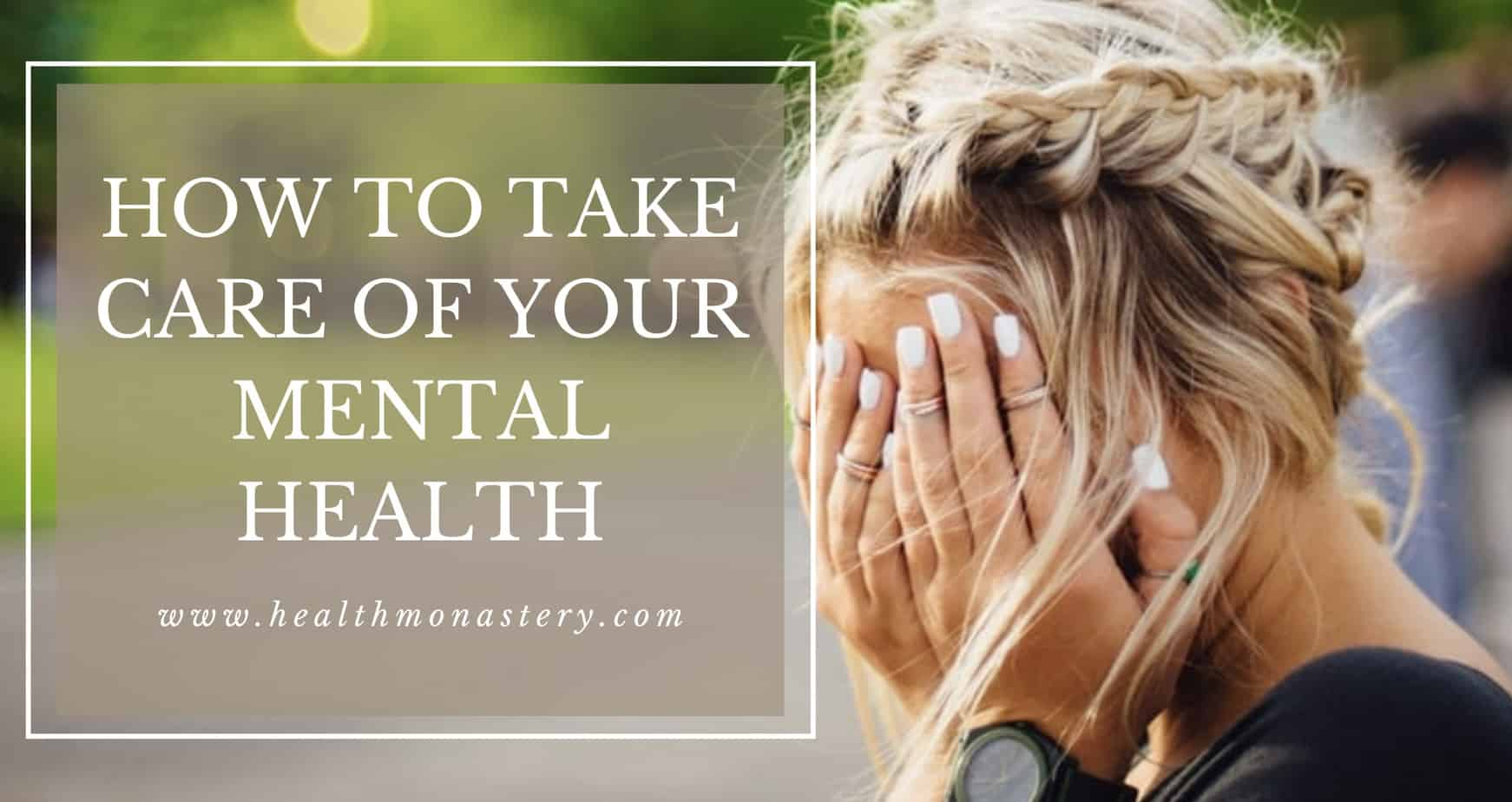 Best Mental health tips at healthmonastery