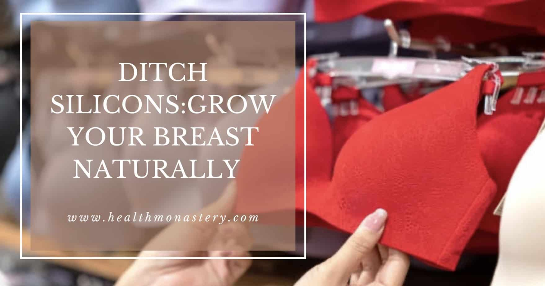 Grow your breast Naturally