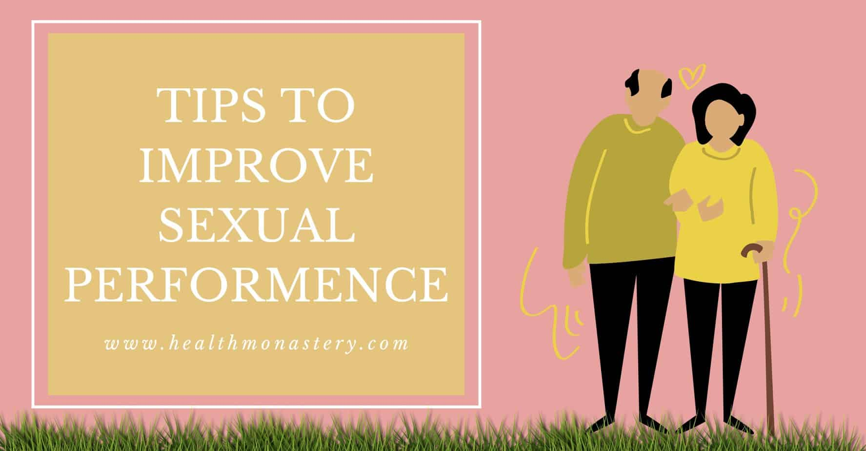 Tips to improve sexual performance in men @healthmonastery