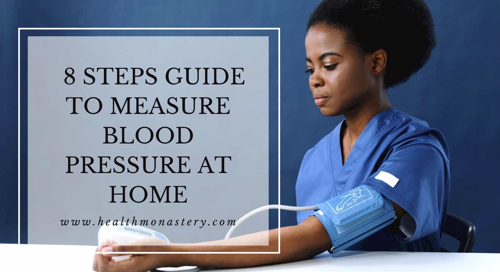 How to measure blood pressure at home correctly.
